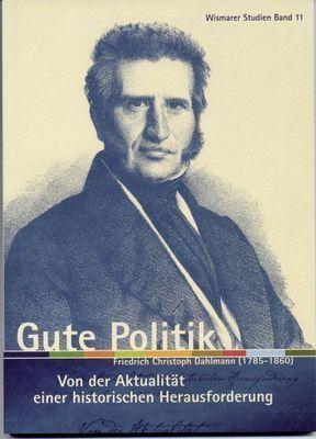 Dahlmann / Gute Politik / Wis Studien Bd11 © Presse, Hansestadt Wismar