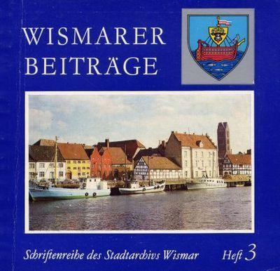 Wismarer Beiträge - Heft 3  © Hansestadt Wismar