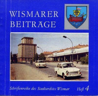 Wismarer Beiträge - Heft 4  © Hansestadt Wismar
