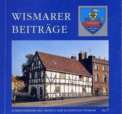 Wismarer Beiträge - Heft 7  © Hansestadt Wismar