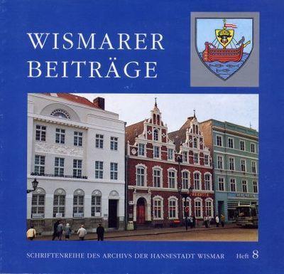 Wismarer Beiträge - Heft 8  © Hansestadt Wismar