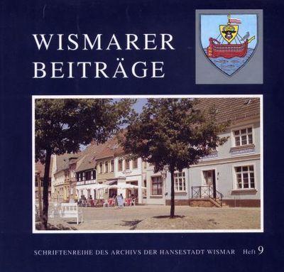 Wismarer Beiträge - Heft 9  © Hansestadt Wismar