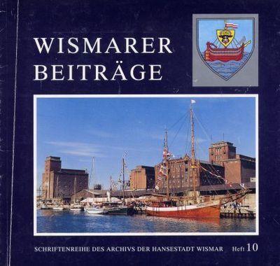 Wismarer Beiträge - Heft 10  © Hansestadt Wismar