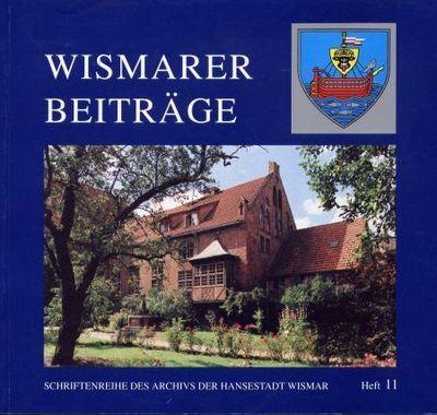 Wismarer Beiträge - Heft 11  © Hansestadt Wismar