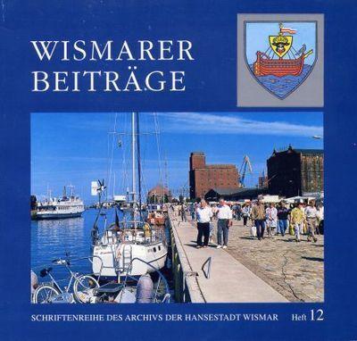 Wismarer Beiträge - Heft 12  © Hansestadt Wismar