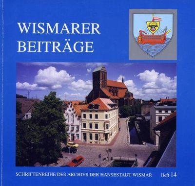 Wismarer Beiträge - Heft 14  © Hansestadt Wismar