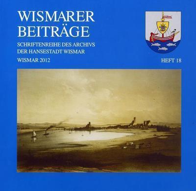 Wismarer Beiträge Heft 18  © Hansestadt Wismar