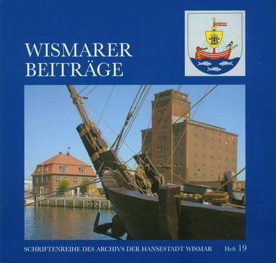 Wismarer Beiträge Heft 19  © Hansestadt Wismar